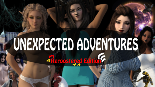 Unexpected Adventures ReRoostered Edition [Public Demo]