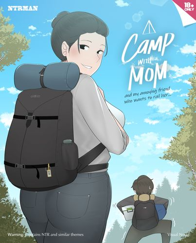 A Camp with Mom and my annoying friend who wants to rail her [v1.0]