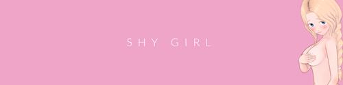 Shy Girl [v0.1]