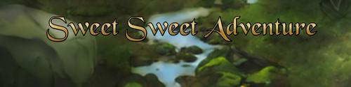 Sweet Sweet Adventures [v0.1.0.0]